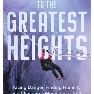 """""""To The Greatest Heights"""" paperback book"""